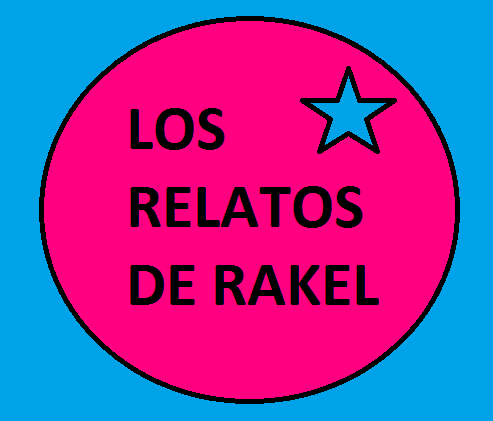 LOS RELATOS DE RAKEL